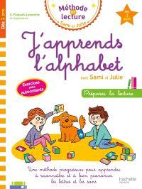 J'apprends l'alphabet avec Sami et Julie, dès 3 ans : préparer la lecture