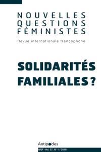 Nouvelles questions féministes. n° 1 (2018), Solidarités familiales ?