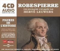 Robespierre, une biographie expliquée