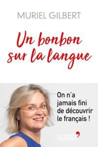Un bonbon sur la langue : on n'a jamais fini de découvrir le français !
