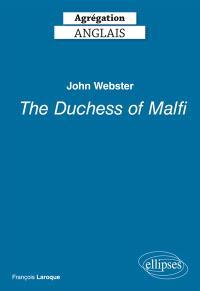 John Webster, The duchess of Malfi