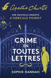 Crime en toutes lettres : une nouvelle enquête d'Hercule Poirot