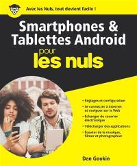 Smartphones & tablettes Android pour les nuls