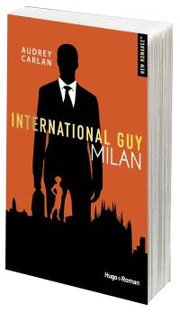International Guy. Volume 4, Milan