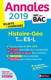 Histoire géo terminales ES, L : annales 2019, sujets & corrigés