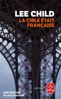 La cible était française : une aventure de Jack Reacher