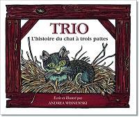 Trio : l'histoire du chat à trois pattes