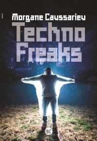 Techno freaks