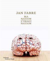 Jan Fabre : ma nation, l'imagination