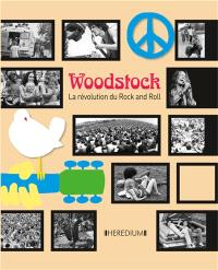 Woodstock : la révolution du rock and roll