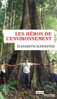 Les héros de l'environnement