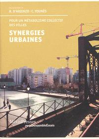 Synergies urbaines : pour un métabolisme collectif des villes
