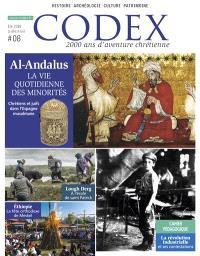 Codex : 2.000 ans d'aventure chrétienne. n° 8, Al- Andalus, la vie quotidienne des minorités : chrétiens et juifs dans l'Espagne musulmane