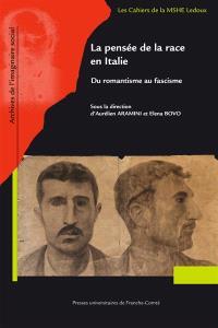 La pensée de la race en Italie : du romantisme au fascisme
