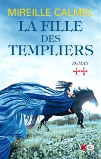 La fille des Templiers. Volume 2