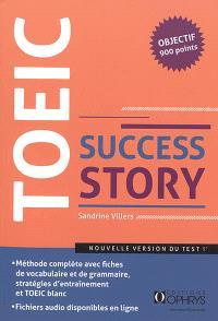 TOEIC success story : nouveau format (ETS 2018) : niveau avancé