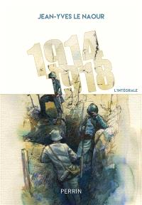 1914-1918 : l'intégrale
