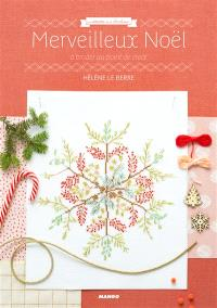 Merveilleux Noël : à broder au point de croix