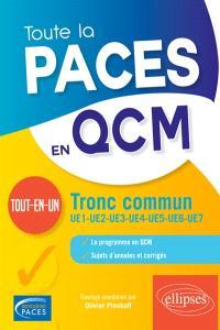 Toute la PACES en QCM : tronc commun : tout-en-un