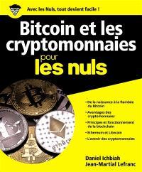 Bitcoin et les cryptomonnaies pour les nuls