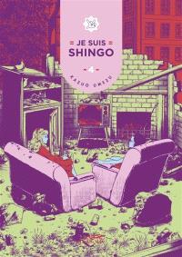 Je suis Shingo. Volume 4