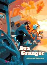 Ava Granger, détective privée. Volume 1, Commando commanda