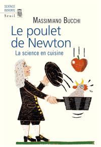 Le poulet de Newton : la science en cuisine
