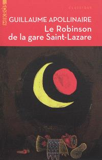 Le Robinson de la gare Saint-Lazare : contes et articles