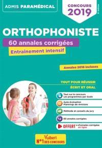 Orthophoniste : 60 annales corrigées, entraînement intensif : concours 2019, annales 2018 incluses