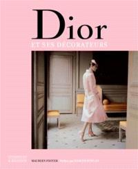 Dior et ses décorateurs : Victor Grandpierre, Georges Geffroy et le New Look