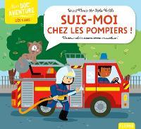 Suis-moi chez les pompiers : un documentaire à vivre comme une aventure !