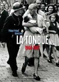 La tondue : 1944-1947
