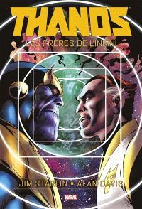 Thanos : les frères de l'infini. Volume 1