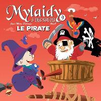 Mylaidy a des soucis. Volume 9, Le pirate