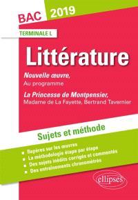 Littérature terminale L, bac  2019 : Hernani, Victor Hugo ; La princesse de Montpensier, Madame de Lafayette, Bertrand Tavernier : sujets et méthode