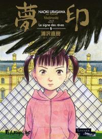 Mujirushi : le signe des rêves. Volume 1
