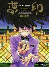 Mujirushi : le signe des rêves. Volume 2