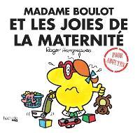 Mme Boulot et les joies de la maternité