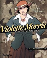 Violette Morris : à abattre par tous moyens. Volume 1, Première comparution