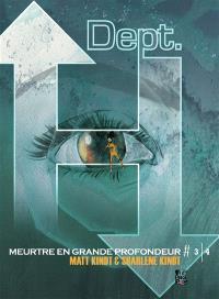 Dept. H : meurtre en grande profondeur. Volume 3
