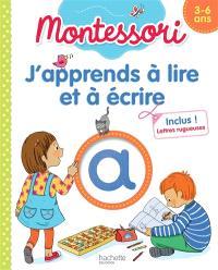 J'apprends à lire et à écrire : 3-6 ans : Montessori