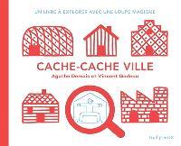 Cache-cache ville : un livre à explorer avec une loupe magique