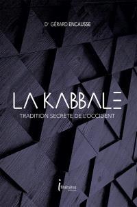 La Kabbale : tradition secrète de l'Occident