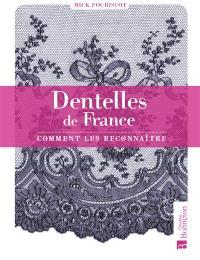 Dentelles de France : comment les reconnaître