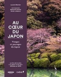 Au coeur du Japon : visages et paysages du Japon