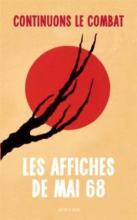 Continuons le combat : les affiches de mai 68