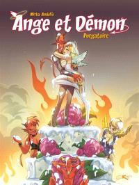 Ange et démon. Volume 2, Purgatoire