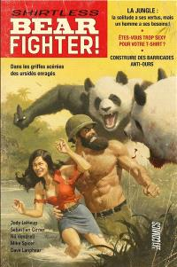 Shirtless bear fighter !