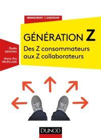 Génération Z : des Z consommateurs aux Z collaborateurs