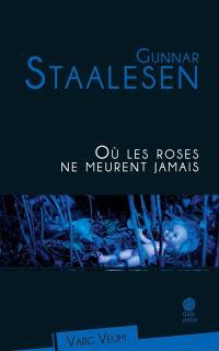 Varg Veum, Où les roses ne meurent jamais